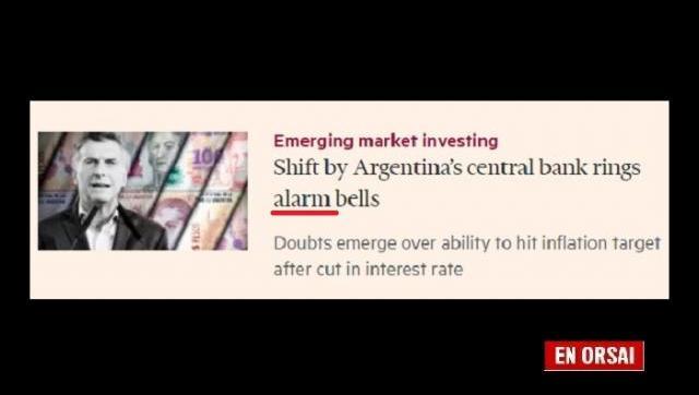 Hasta el Financial Times duda sobre la capacidad de Macri para cumplir meta de inflación