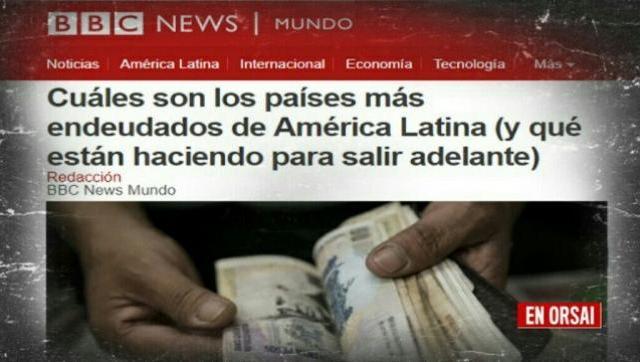 Según el BBC News, Macri nos llevó a lo más alto en el rating de endeudados