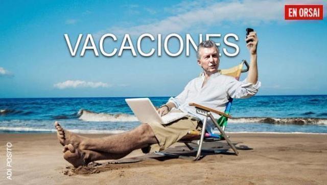 ¿cuántos días de vacaciones se tomó Macri desde que asumió como presidente?