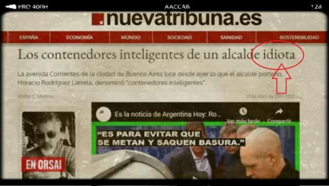 Diario español durísimo con Larreta: Los contenedores inteligentes de un alcalde idiota