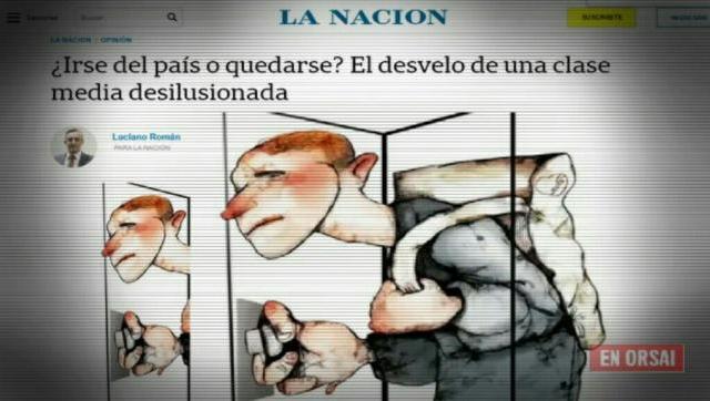 Los desesperados esfuerzos del diario La Nación, por animar a los argentinos a irse del país