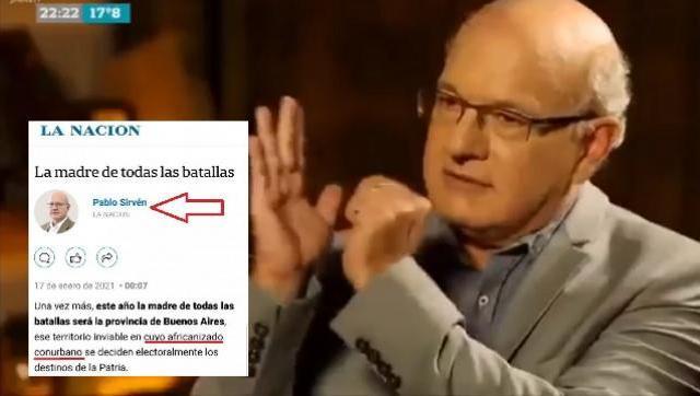 El periodista UltraMacrista Pablo Sirvén se refiere al conurbano como un lugar